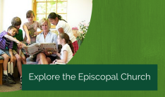 Explore the Episcopal Church