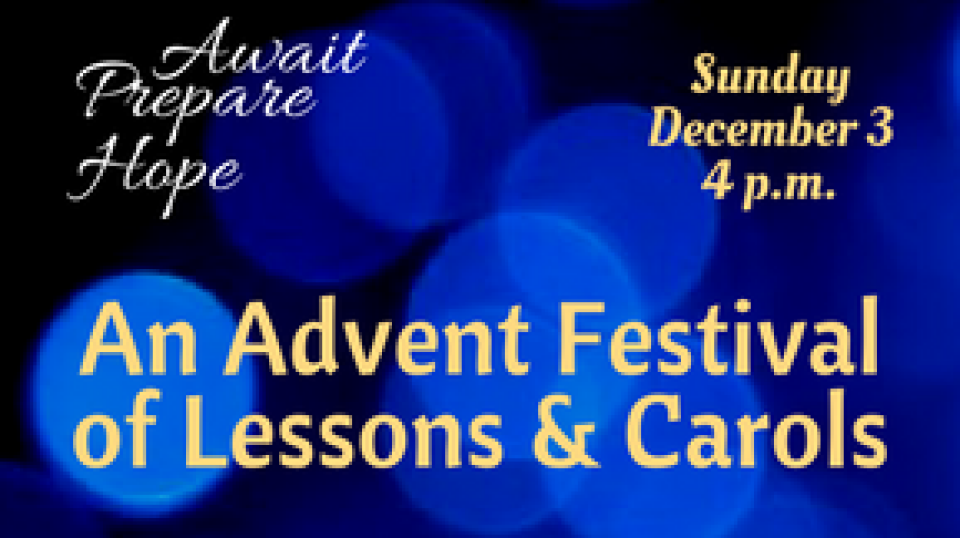 Great Music Series: An Advent Service of Lessons and Carols