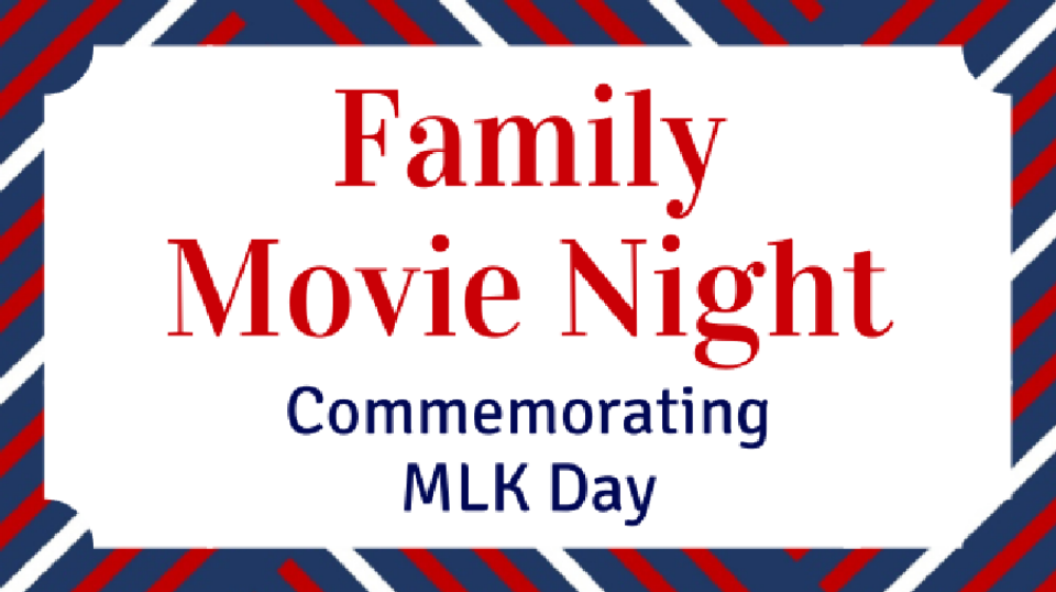 Movie Night to Commemorate Martin Luther King Day