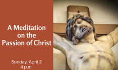 A Meditation on the Passion of Christ