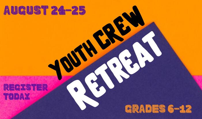 Youth Crew Retreat