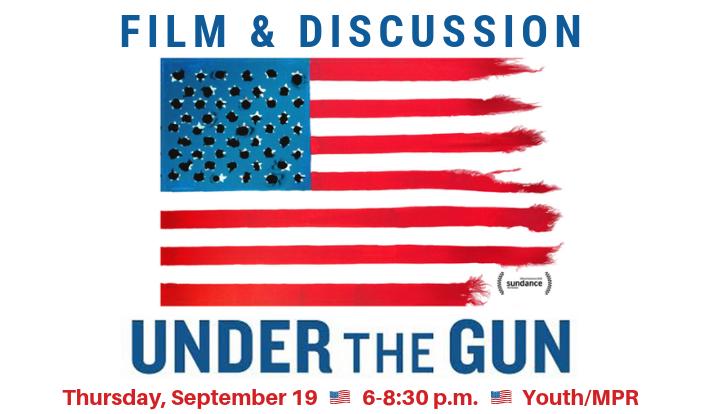Movie & Discussion: Under the Gun