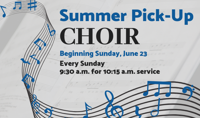 Summer Pick-Up Choir