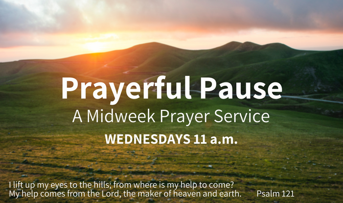 Prayerful Pause: Midweek Prayer Service