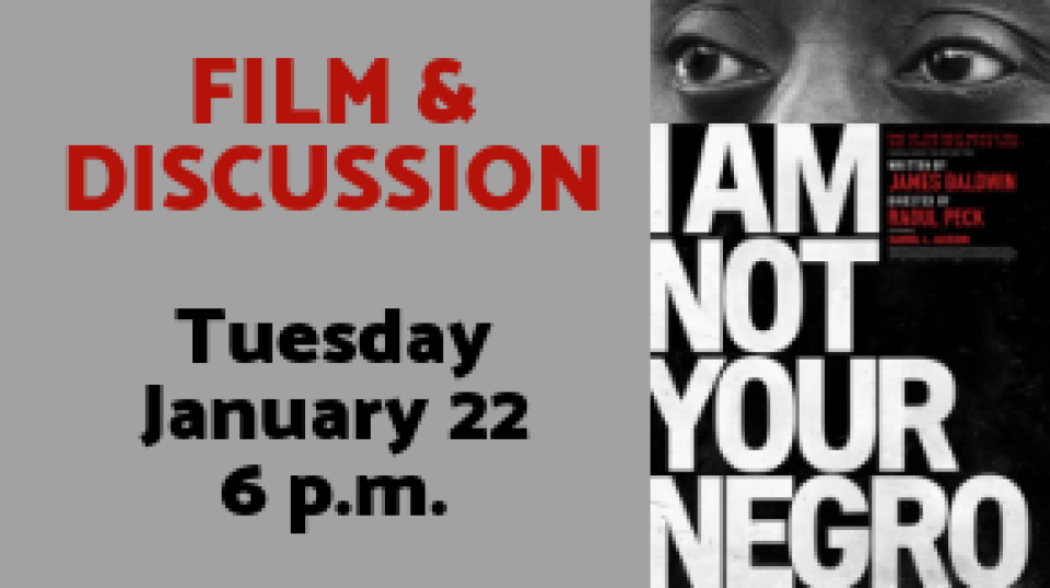 Film & Discussion: I Am Not Your Negro