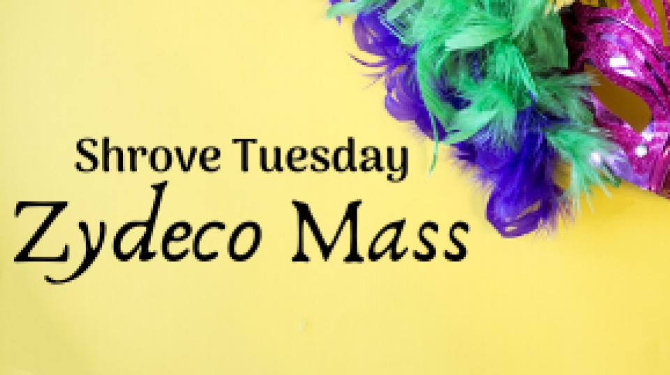 Shrove Tuesday - Zydeco Mass