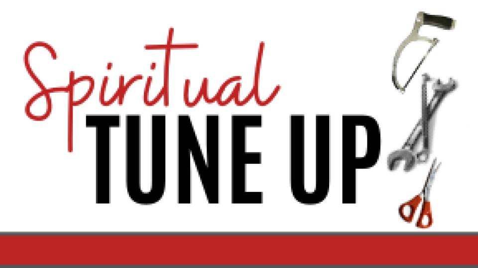 Spiritual Tune Up