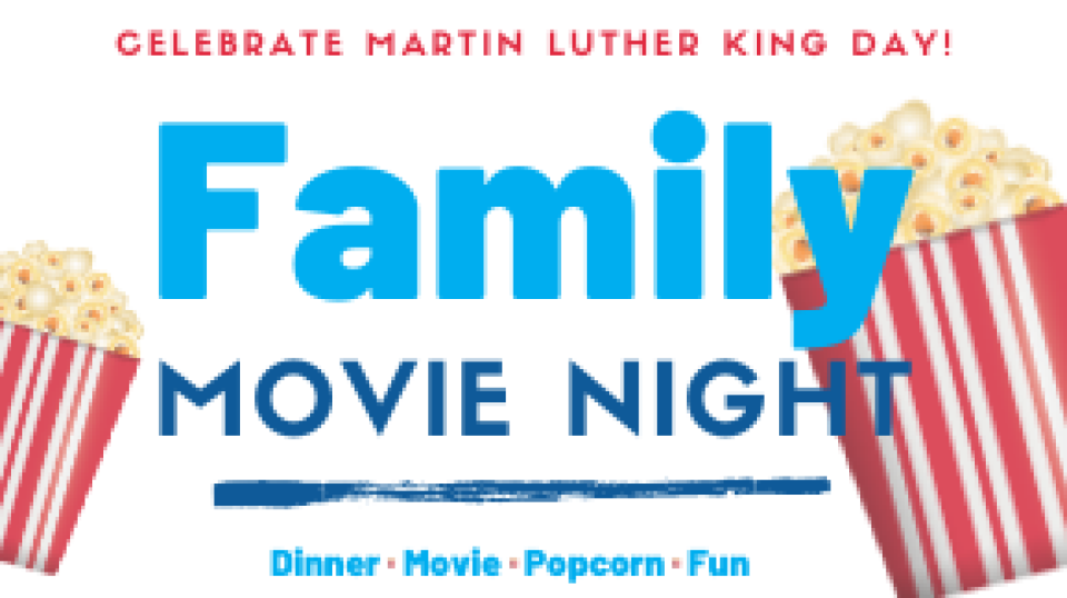 Family Movie Night to Commemorate Martin Luther King Day