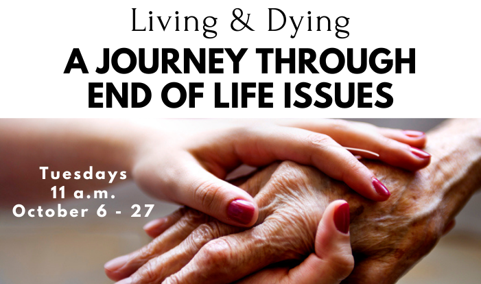 A Journey Through End of Life Issues