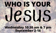 Who is Your Jesus?